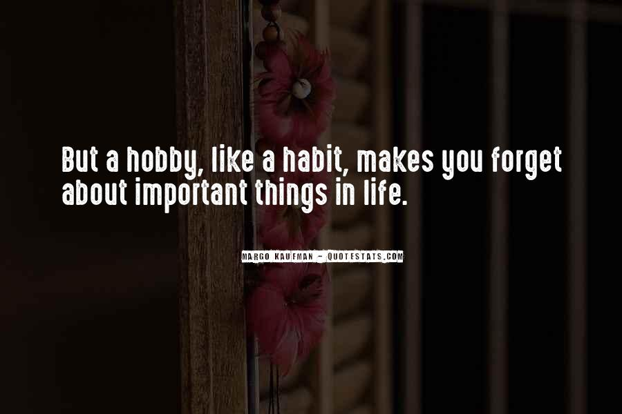 Forget Life Quotes #87242