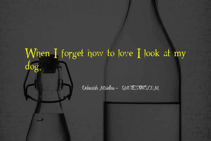 Forget Life Quotes #95725