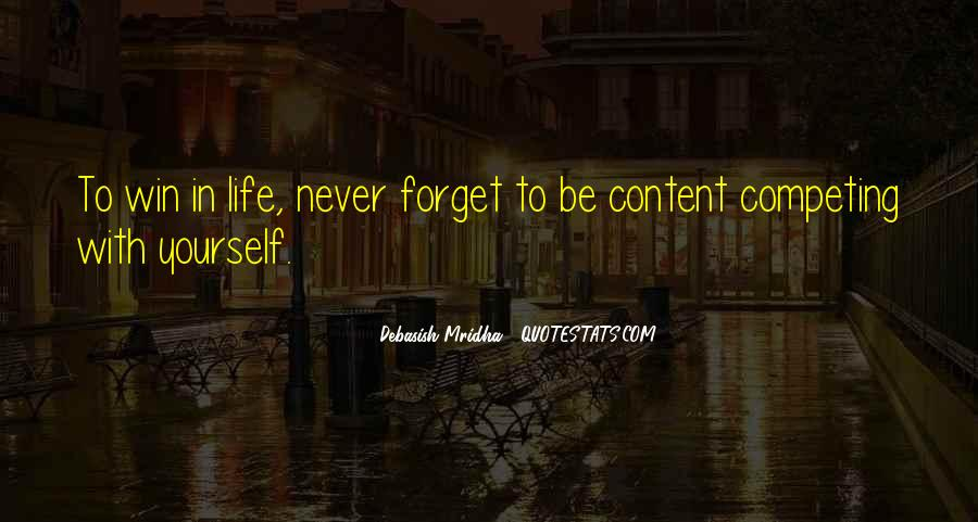 Forget Life Quotes #9737