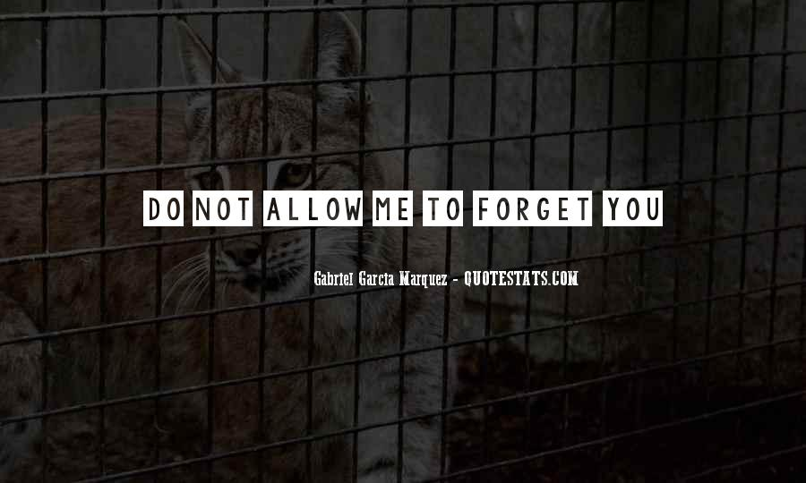 Forget Me Not Love Quotes #1240615