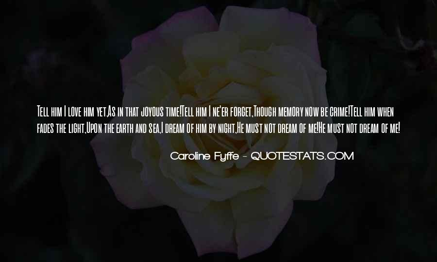 Forget Me Not Love Quotes #479171