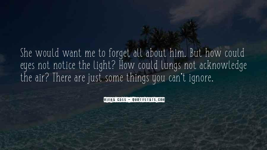 Forget Me Not Love Quotes #965215