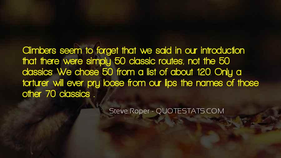 Forget Those Quotes #366190
