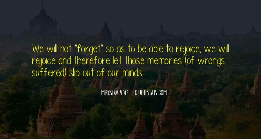 Forget Those Quotes #55384