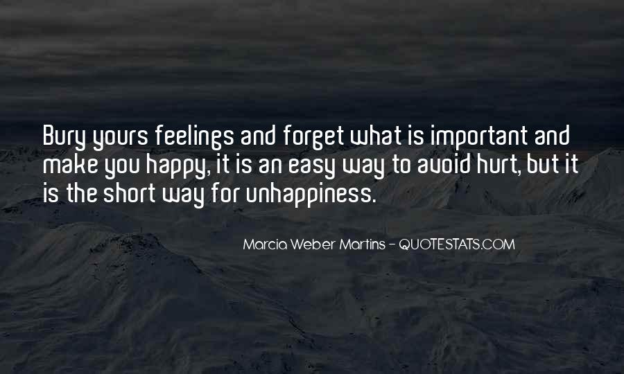 Forget Unhappiness Quotes #1190646