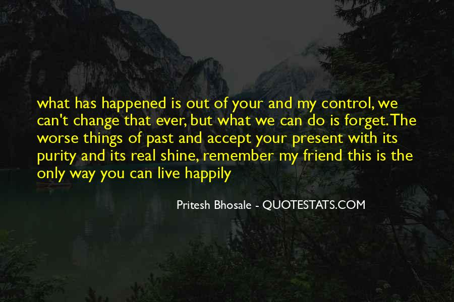 Forget What Happened In The Past Quotes #416595