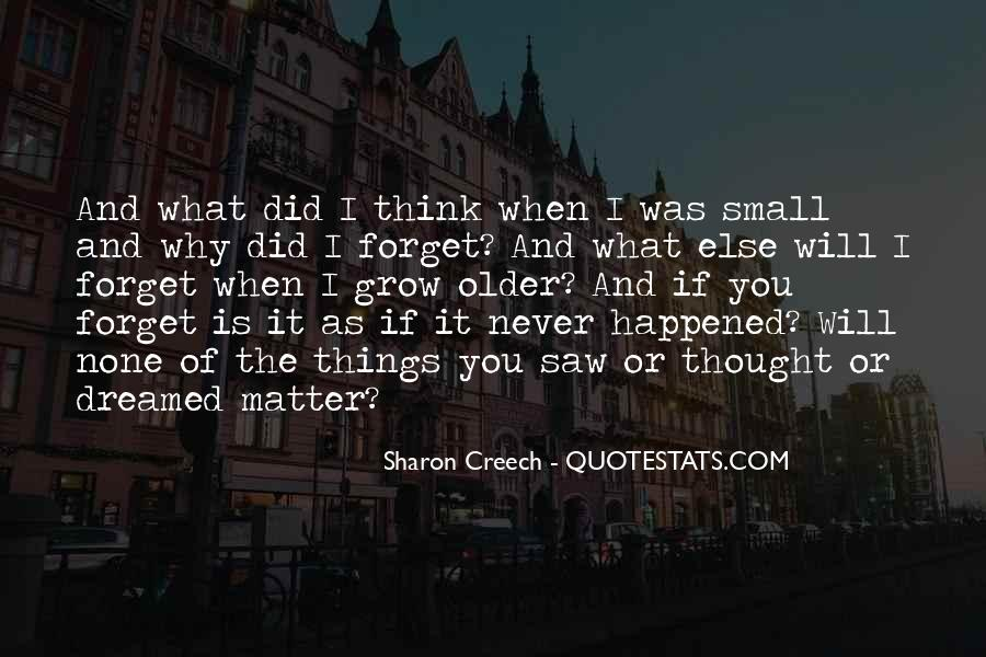 Forget What Happened In The Past Quotes #470652