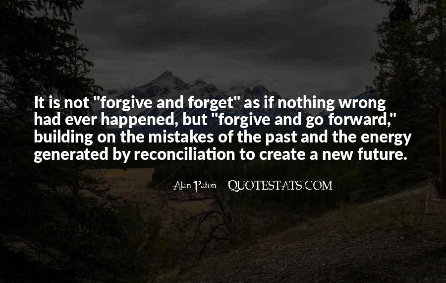 Forget What Happened In The Past Quotes #596308