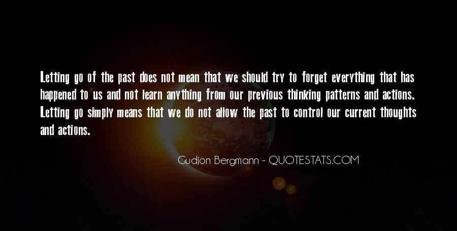 Forget What Happened In The Past Quotes #680272