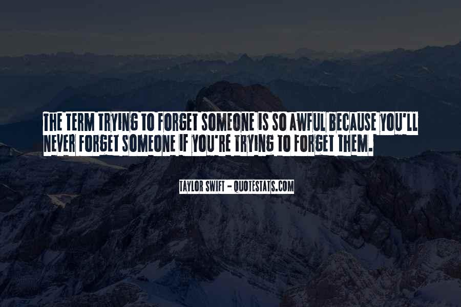 Forget You Never Quotes #116296