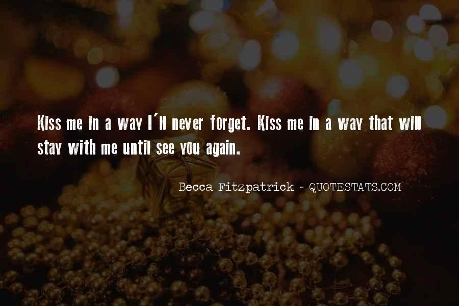 Forget You Never Quotes #137792