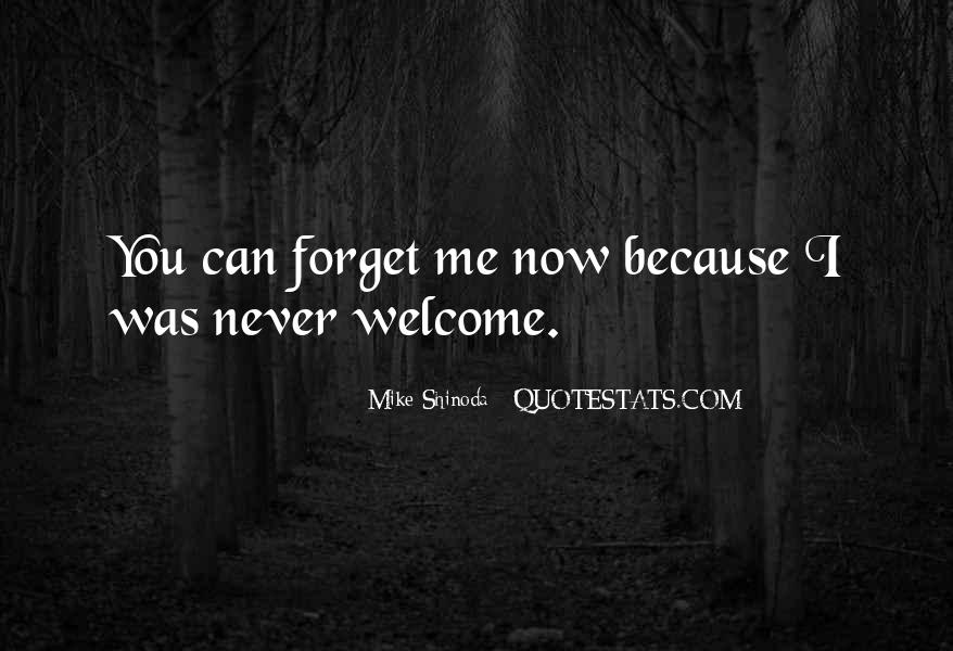 Forget You Never Quotes #229300