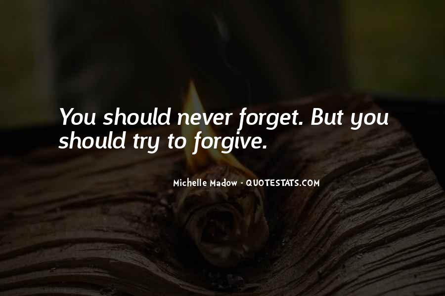 Forget You Never Quotes #64226