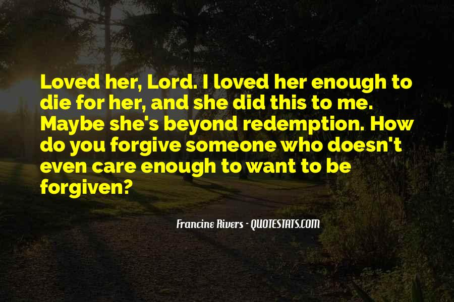 Forgive Me For Her Quotes #1596424