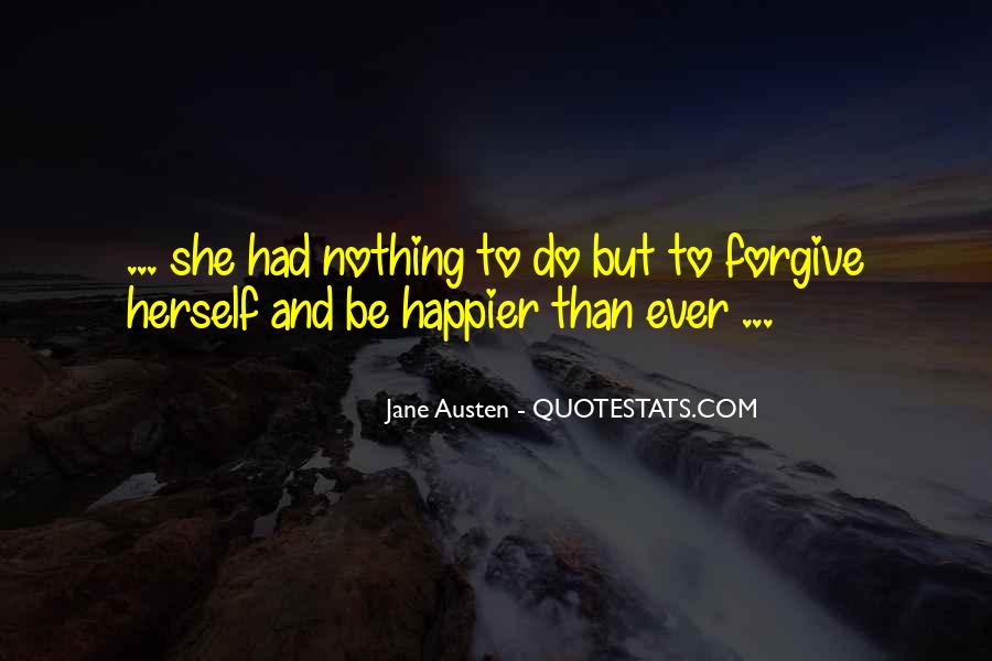 Forgive Me For Her Quotes #27178