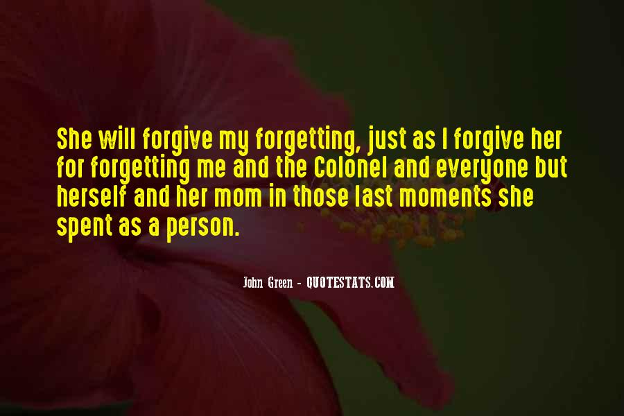 Forgive Me For Her Quotes #877646