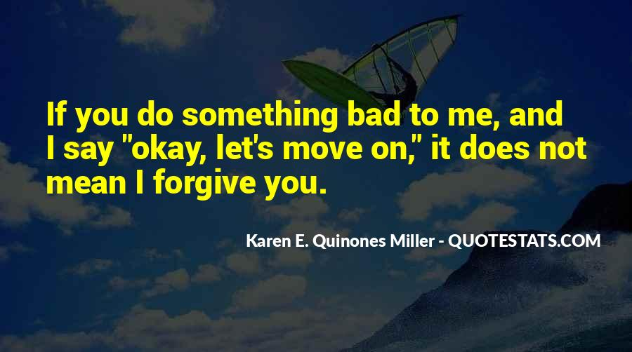 Forgive Yourself And Let Go Quotes #1321