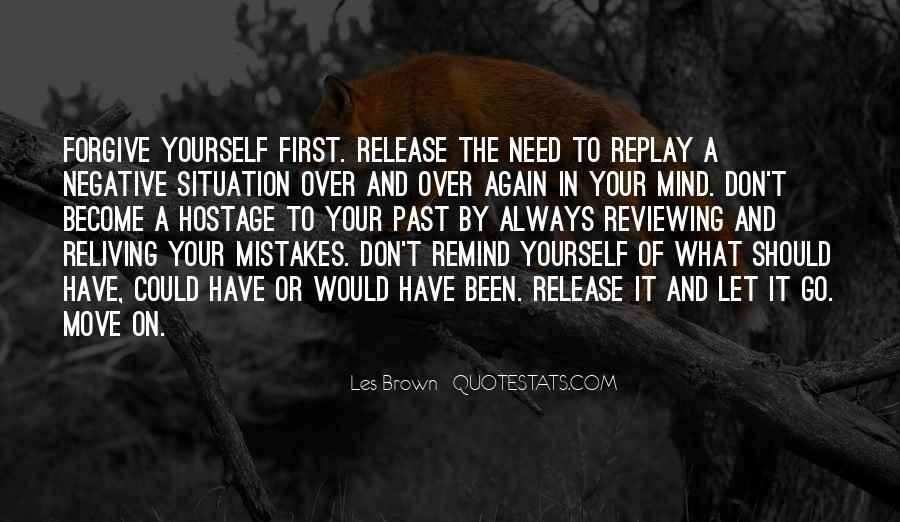 Forgive Yourself And Let Go Quotes #586362