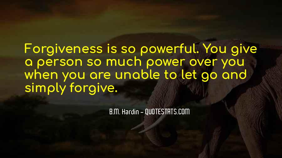 Forgive Yourself And Let Go Quotes #6461