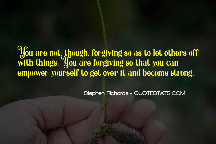 Forgive Yourself And Let Go Quotes #914183