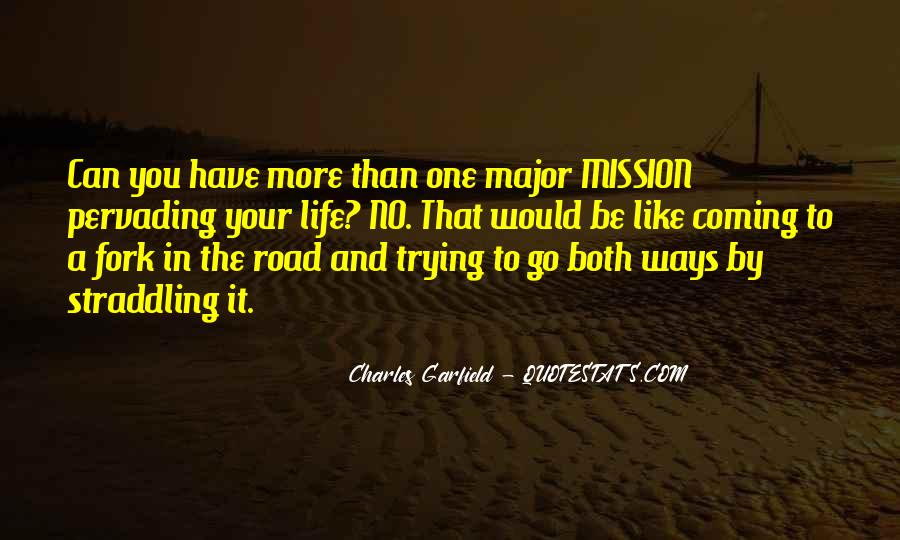 Fork In Road Quotes #1535612