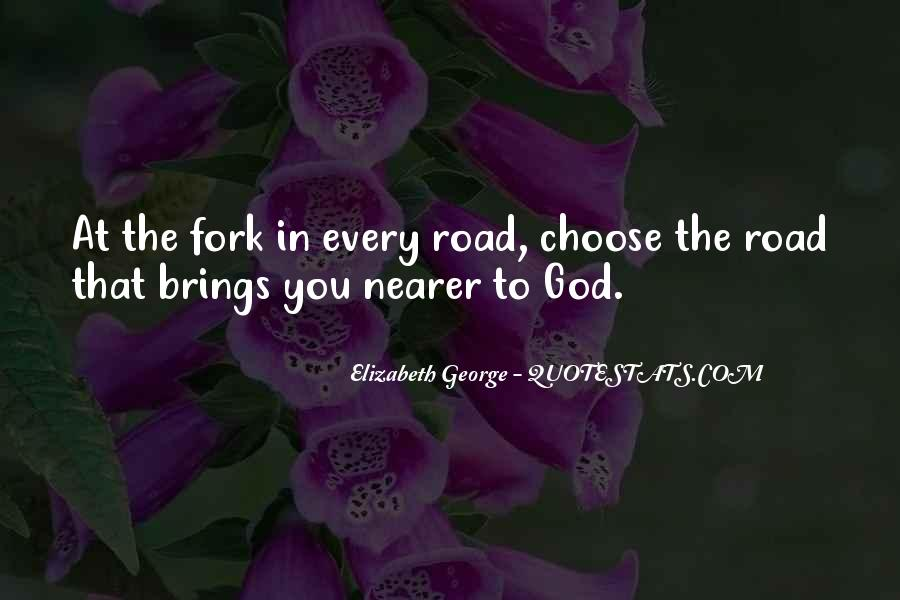 Fork In Road Quotes #370637