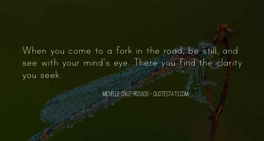 Fork In Road Quotes #716653