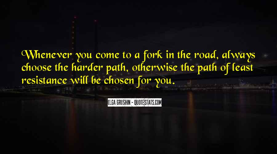 Fork In Road Quotes #971468
