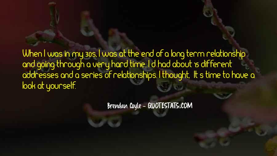 Quotes About Hard Time In A Relationship #191517