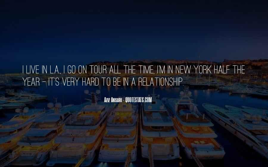 Quotes About Hard Time In A Relationship #30846