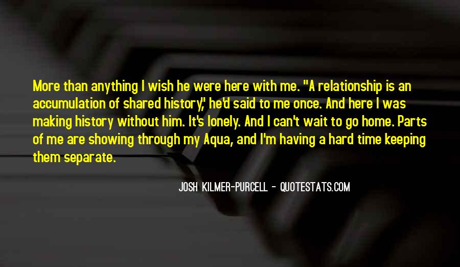 Quotes About Hard Time In A Relationship #417445