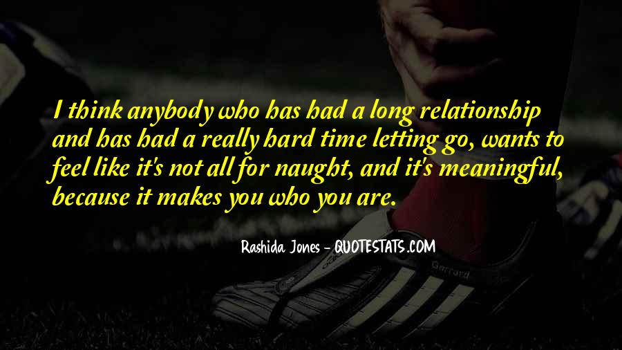 Quotes About Hard Time In A Relationship #788005