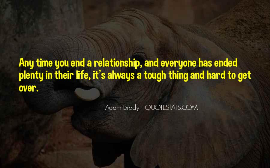 Quotes About Hard Time In A Relationship #810101
