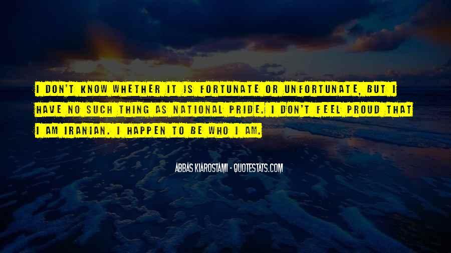 Fortunate Unfortunate Quotes #1324628