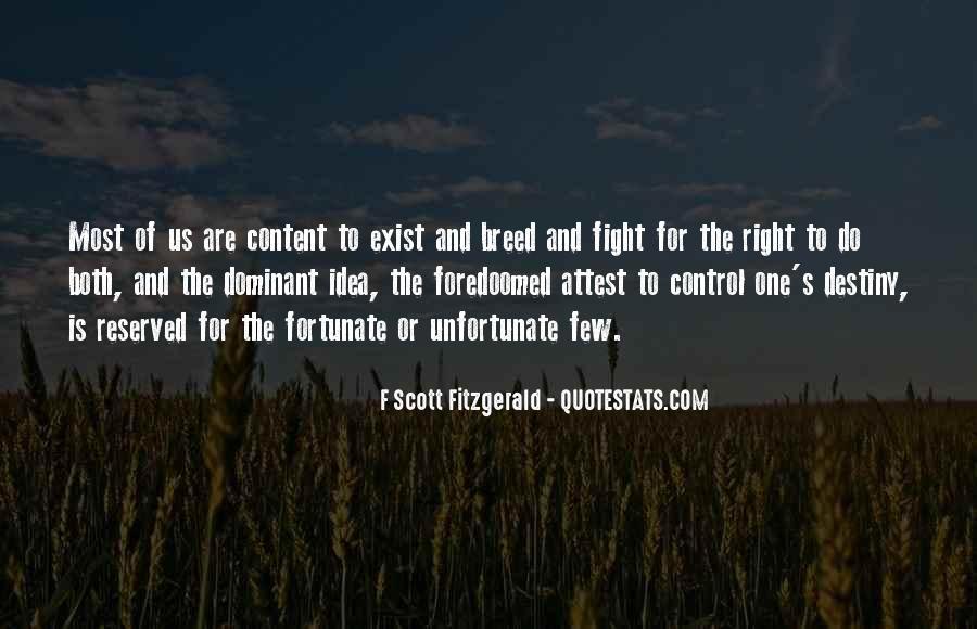 Fortunate Unfortunate Quotes #1808331
