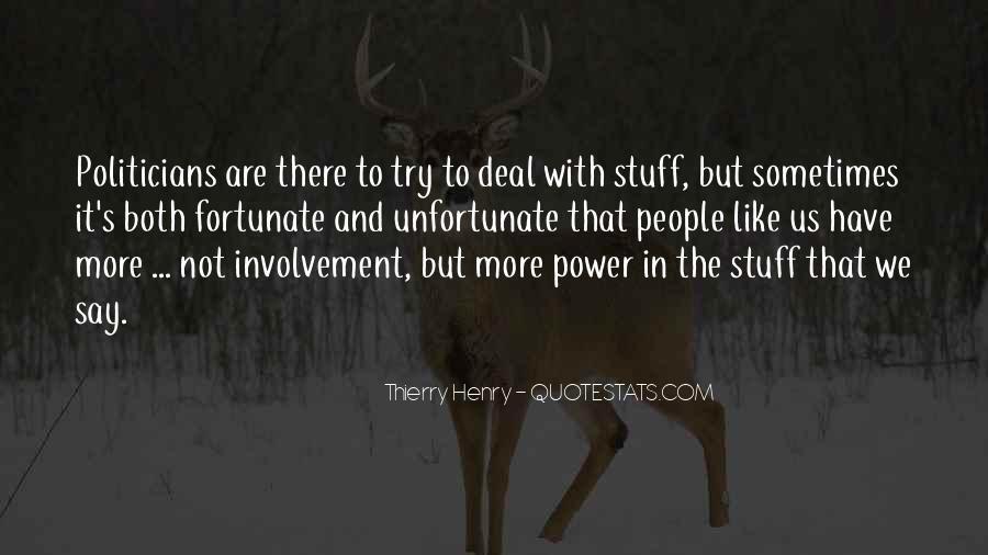 Fortunate Unfortunate Quotes #211807