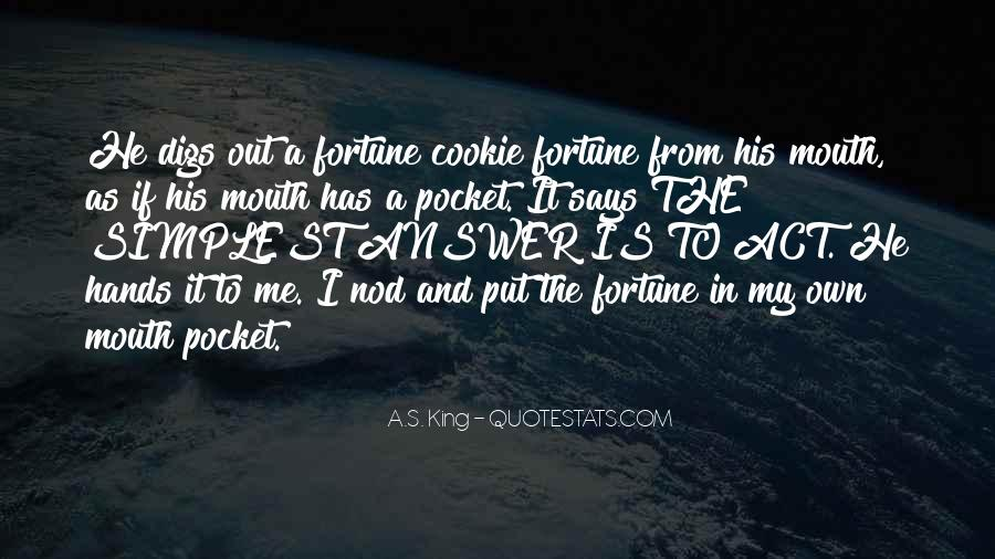 Fortune Cookie Quotes #1169175