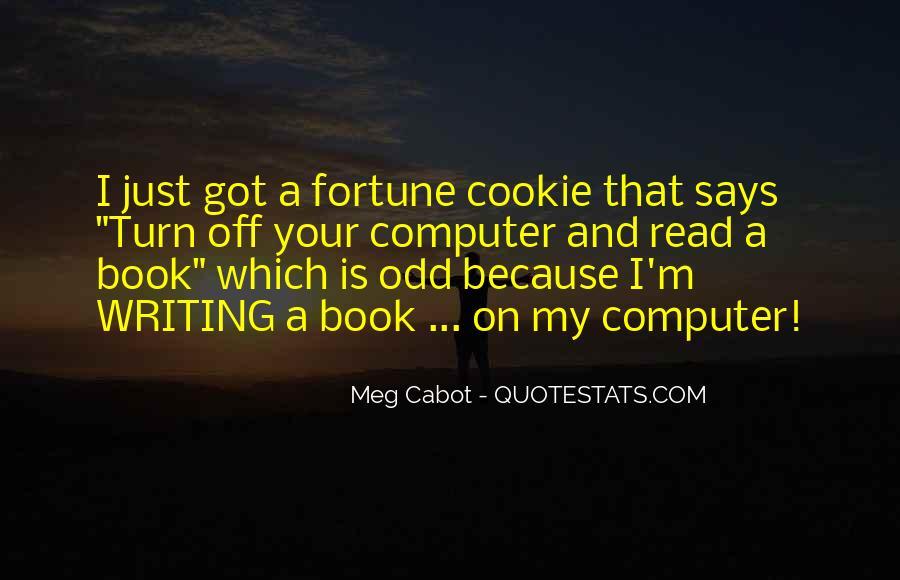 Fortune Cookie Quotes #1477422