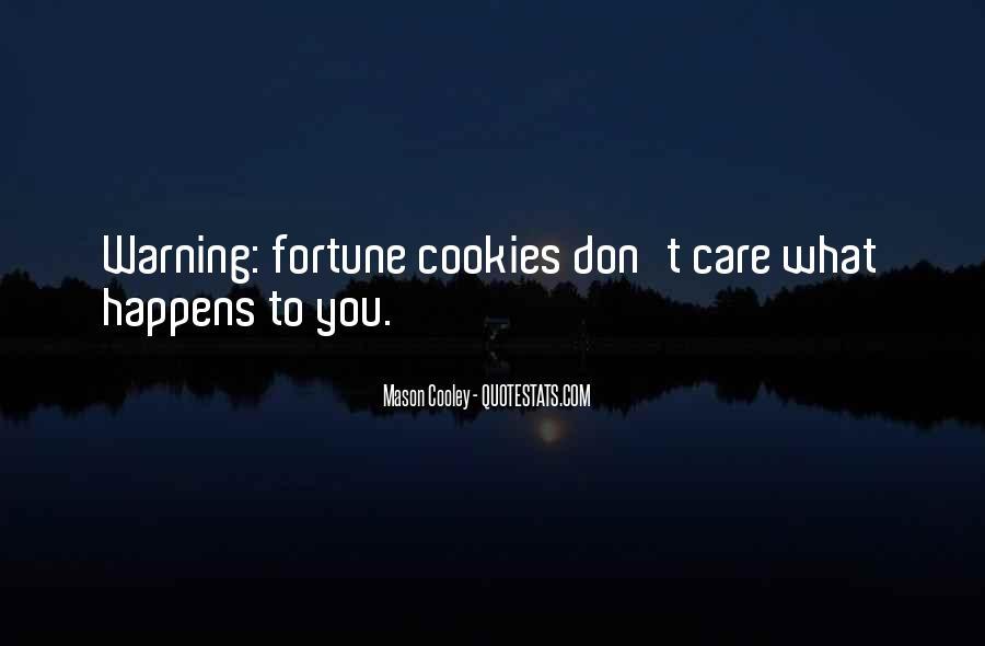 Fortune Cookie Quotes #1478877