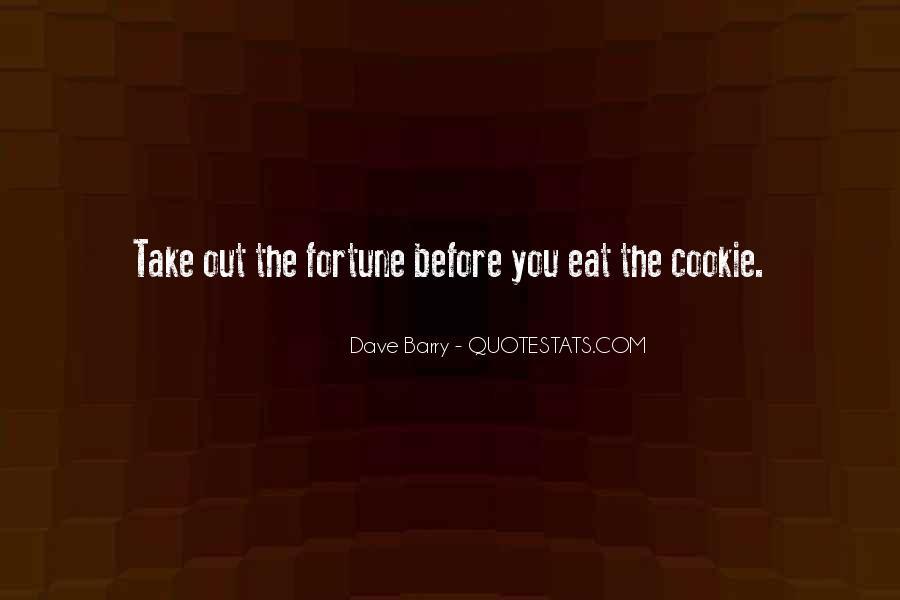 Fortune Cookie Quotes #1536519