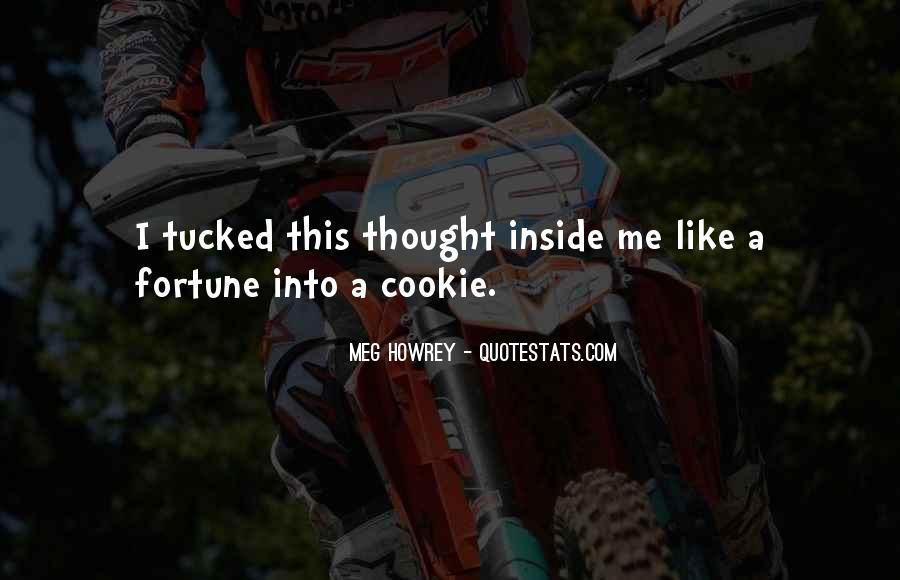 Fortune Cookie Quotes #155537