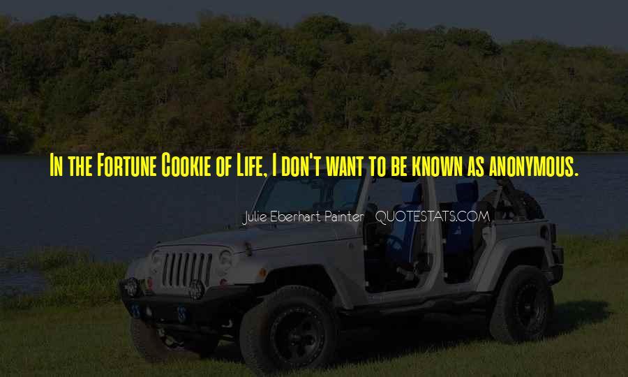 Fortune Cookie Quotes #1763998