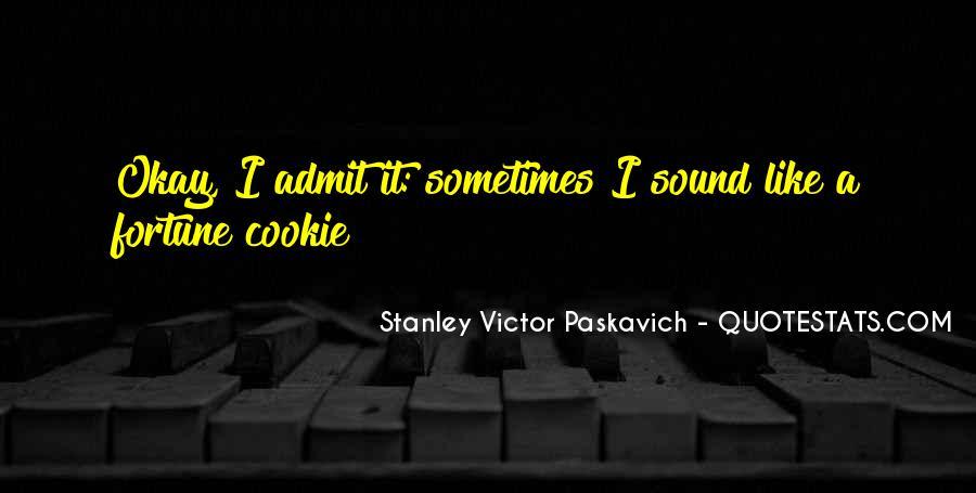 Fortune Cookie Quotes #901178