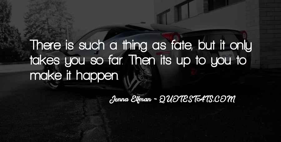Fortune Favours The Brave Quotes #1406712