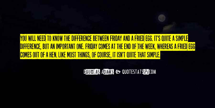 Four Day Week Quotes #2217