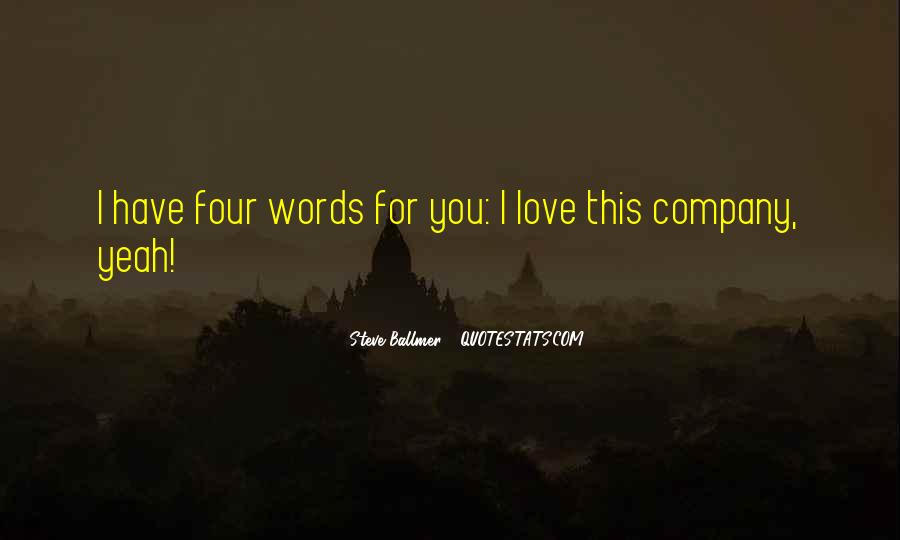Four Words Love Quotes #1184214