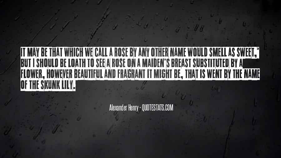Fragrant Rose Quotes #609436