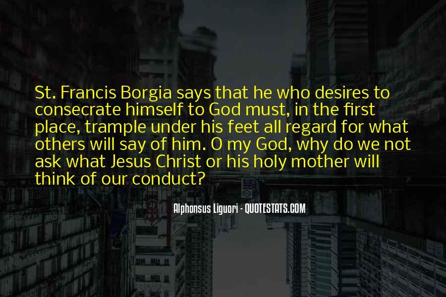 Francis Borgia Quotes #1088032