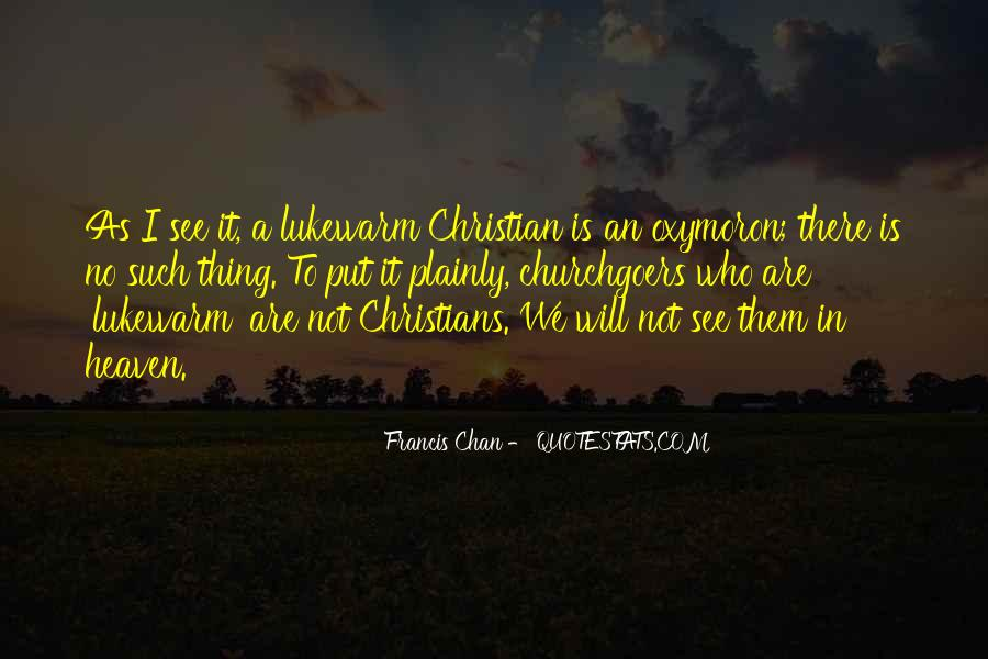 Francis Chan Lukewarm Quotes #1102106