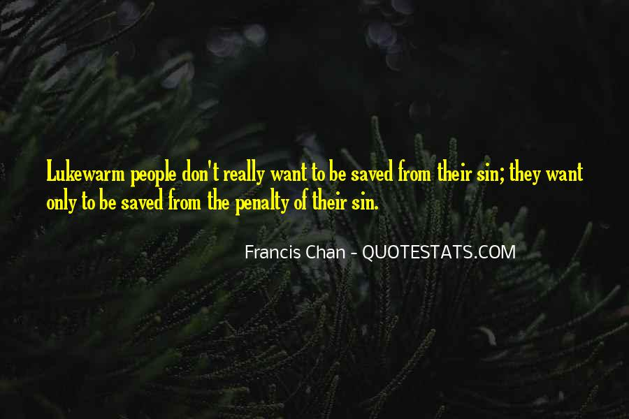 Francis Chan Lukewarm Quotes #1129432